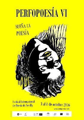 Perfopoesía VI Festival Internacional de Poesía de Sevilla 2016