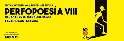 Cartel del Perfopoesía. VIII Festival Internacional de Poesía de Sevilla 2020