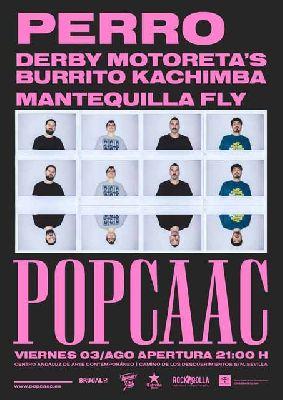 Concierto: Perro, DMBK y Mantequilla Fly en Pop CAAC Sevilla 2018