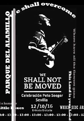 Concierto: Homenaje a Pete Seeger en el parque del Alamillo Sevilla (octubre 2016)