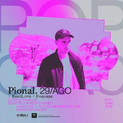 Cartel del concierto de Pional, Beat Love y Fonome en Pop CAAC Sevilla 2019