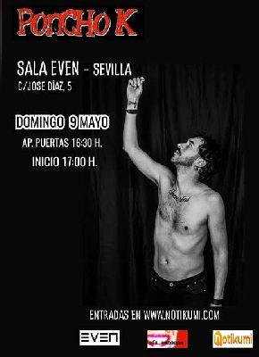 Cartel del concierto de Poncho K en la Sala Even Sevilla 2021