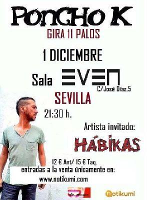 Concierto: Poncho K en la Sala Even Sevilla 2018