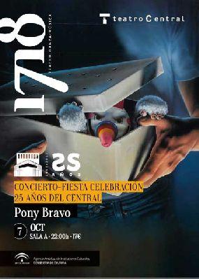 Concierto: Pony Bravo en el 25 aniversario del Teatro Central de Sevilla