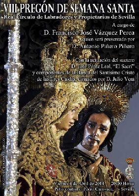 VIII Pregón de Semana Santa del Círculo de Labradores de Sevilla