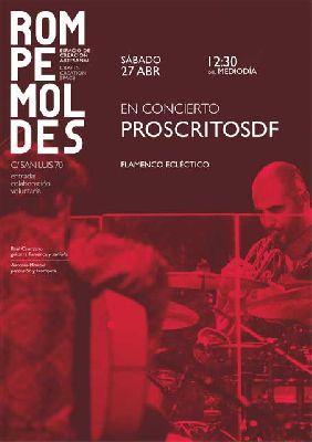 Concierto: ProscritosDF en Sevilla (Rompemoldes)