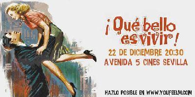 ¡Qué bello es vivir!, cine bajo demanda Youfeelm en Sevilla