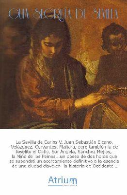 Ruta cultural: Guía Secreta de Sevilla por Atrium