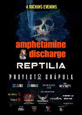 Cartel del concierto de Proyecto Crápula, Reptilia y Amphetamine Discharge en la Sala Even Sevilla 2019