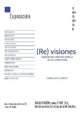 Exposición: (Re) visiones en el Centro de las Artes de Sevilla