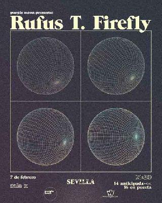 Cartel del concierto de Rufus T. Firefly en la Sala X de Sevilla