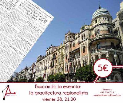 Ruta la arquitectura regionalista por Astalis Patrimonio en Sevilla