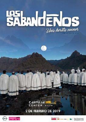 Cartel del concierto de Los Sabandeños en el Cartuja Center de Sevilla 2019