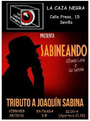 Concierto: Sabineando (tributo a Sabina) en La Caja Negra de Sevilla