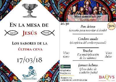 Sabores de la última cena por La Odisea de la Historia Sevilla