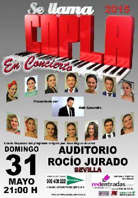 Se llama copla 2015 en el Auditorio Rocío Jurado de Sevilla