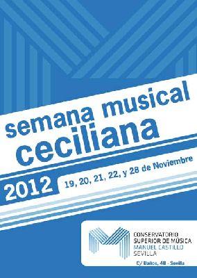 Semana Musical Ceciliana 2012 en el Conservatorio Manuel Castillo
