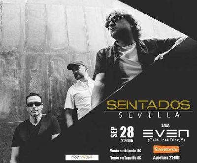 Cartel del concierto de Sentados en la Sala Even Sevilla 2019