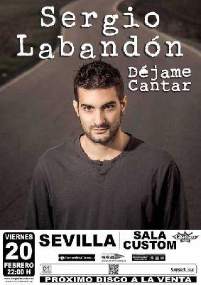 Concierto: Sergio Labandón en Custom Sevilla