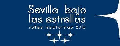 Rutas nocturnas Sevilla bajo las estrellas 2016