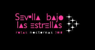 Rutas nocturnas Sevilla bajo las estrellas 2018