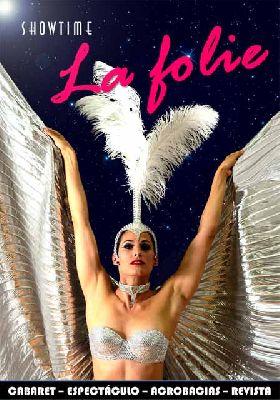 Espectáculo: Showtime La Folie en el Teatro Quintero de Sevilla