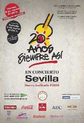 Concierto: 20 años de Siempre Así en Sevilla (Fibes)