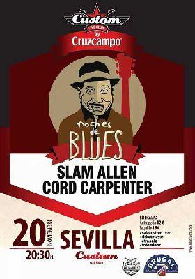 Concierto: Slam Allen y Cord Carpenter Noches de Blues en Custom