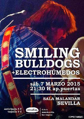 Concierto: Smiling Bulldogs y Electrohúmedos en Malandar Sevilla