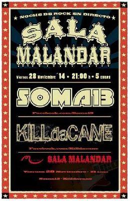 Concierto: Soma 13 y Kill da Cane en Malandar Sevilla