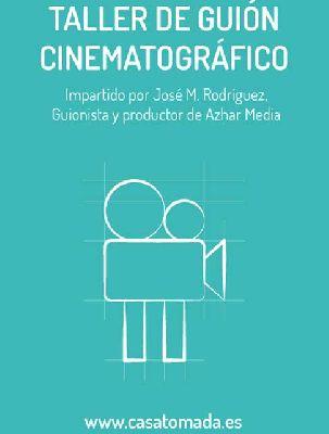 Taller de guión de cine en la Casa Tomada de Sevilla