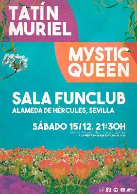 Concierto: Tatín Muriel y Mystic Queen en FunClub Sevilla 2018