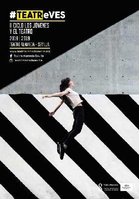TEATReVES Los jóvenes y el teatro en Sevilla (2018-2019)