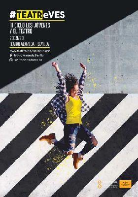 Cartel del ciclo TEATReVES Los jóvenes y el teatro en Sevilla (2019-2020)