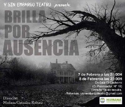 Teatro: Brilla por ausencia en la Sala El Cachorro de Sevilla
