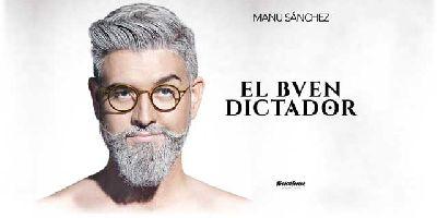 Foto promocional de la obra El buen dictador
