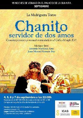 Teatro: Chanito, servidor de dos amos en las Noches de la Buhaira