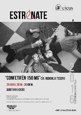 Teatro: Confetifén 150 mg en el ciclo Estrénate del CICUS de Sevilla