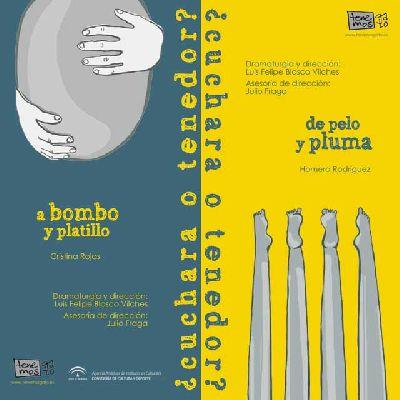 Teatro: ¿Cuchara o tenedor? en La Fundición de Sevilla