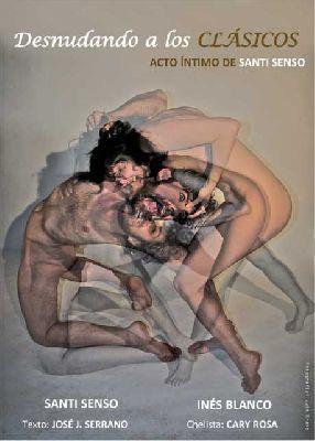 Teatro: Desnudando a los Clásicos en La Imperdible Sevilla