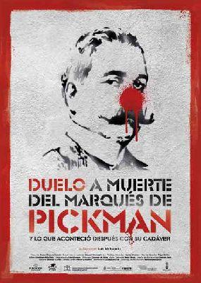 Cartel de la obra de teatro Duelo a muerte del Marqués de Pickman y lo que aconteció después con su cadáver