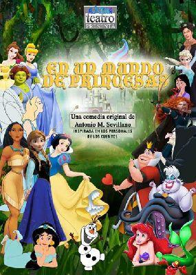 Teatro: En un mundo de princesas en Teatro Virgen de los Reyes Sevilla