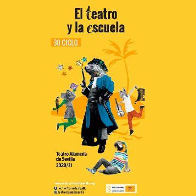 Cartel del ciclo El teatro y la escuela en Sevilla (2020-2021)