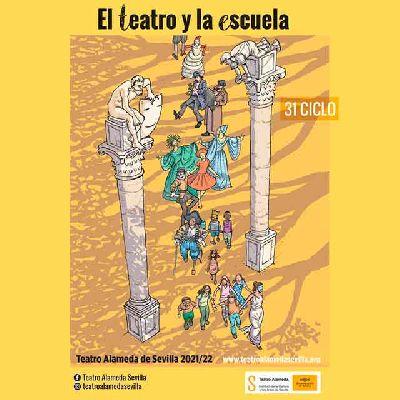 Cartel del ciclo El teatro y la escuela en Sevilla (2021-2022)