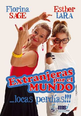 Teatro: Extranjeras por el mundo en La Fundición de Sevilla