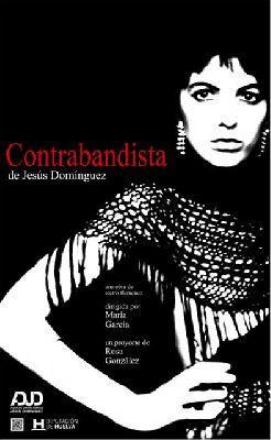 Teatro: Contrabandista en la Sala Joaquín Turina de Sevilla