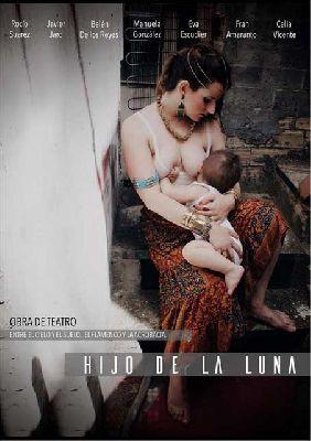 Teatro: Hijo de la luna en La Fundición Sevilla