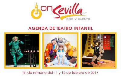 Teatro infantil en Sevilla fin de semana del 11 y 12 de febrero 2017