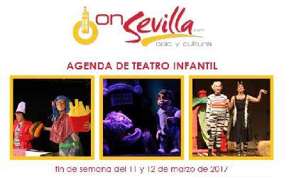 Teatro infantil en Sevilla fin de semana del 11 y 12 de marzo 2017