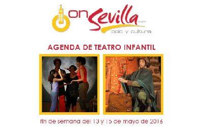 Teatro infantil en Sevilla fin de semana del 13 al 15 de mayo 2016